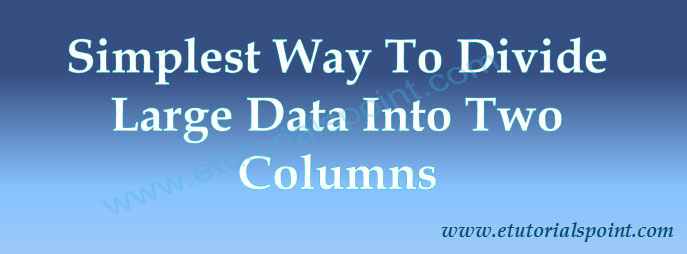 Divide Large Data Into Two Columns Using PHP