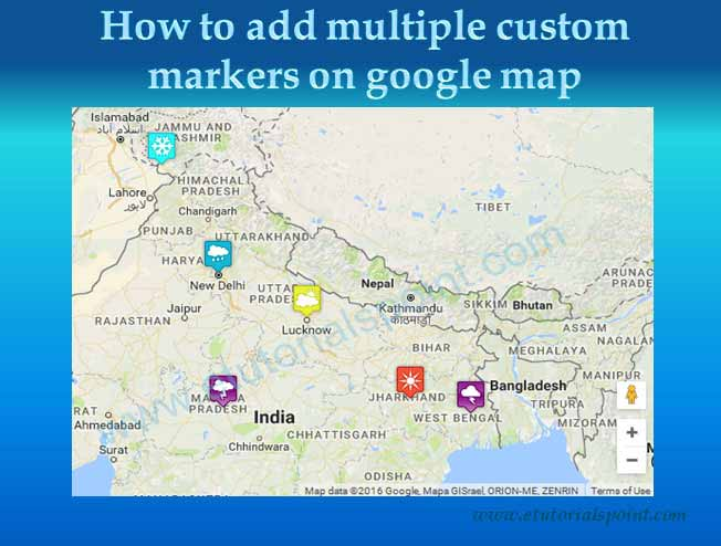 How to add multiple custom makers on google map