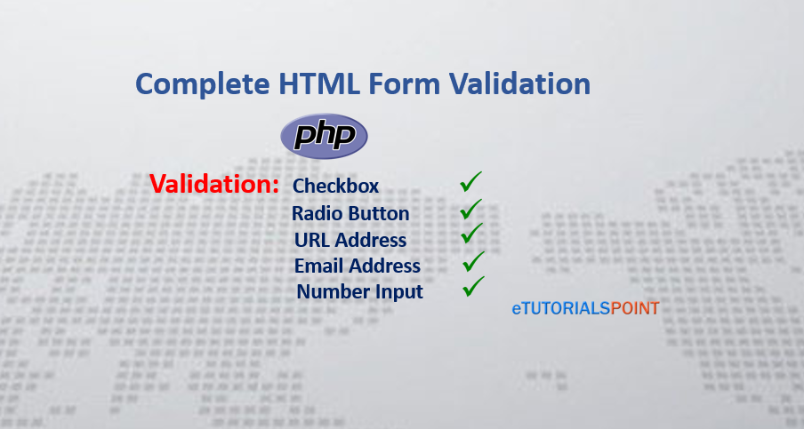Complete HTML Form Validation in PHP