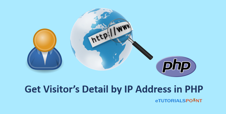 Get Visitor Information by IP Address in PHP