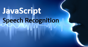 Javascript speech recognition example