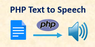 How to convert text to speech using PHP