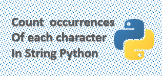 Count occurrences of each character in string Python