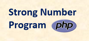 Strong Number Program in PHP